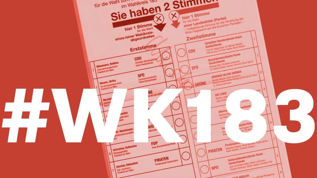 #WK183 – Die dürfen wir wählen!