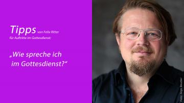 """Felix Ritter: """"Wie spreche ich im Gottesdienst?"""""""