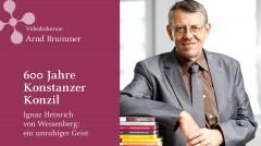 Ignaz Heinrich von Wessenberg: ein unruhiger Geist