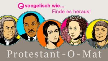 Evangelisch wie...? Der Protestant-O-Mat verrät es!