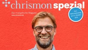 cover chrismon spezial 2016 reformationsbotschafter jürgen klopp