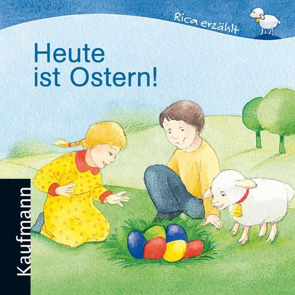 """Cover des Buches """"Heute ist Ostern"""", auf dem zwei Kinder, ein Schaf und ein Nest mit bunten Ostereiern zu sehen ist."""